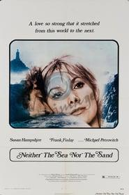 Best Science Fiction Movies of 1972 : Neither the Sea Nor the Sand