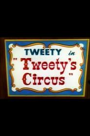 Best Animation Movies of 1955 : Tweety's Circus