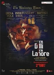 Best History Movies of 2014 : Kya Dilli Kya Lahore