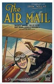 Best Action Movies of 1925 : The Air Mail