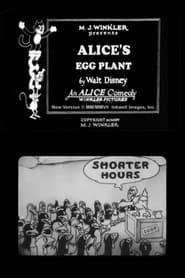 Best Animation Movies of 1925 : Alice's Egg Plant