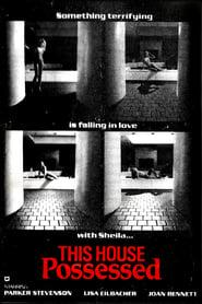 Best Horror Movies of 1981 : This House Possessed