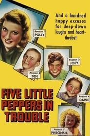 Best Family Movies of 1940 : Five Little Peppers in Trouble