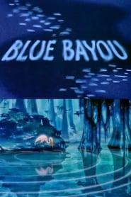 Best Animation Movies of 1946 : Blue Bayou