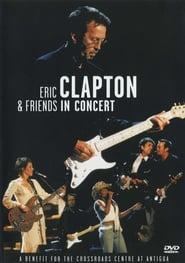 Best Documentary Movies of 1999 : Eric Clapton & Friends in Concert: A Benefit for the Crossroads Centre at Antigua