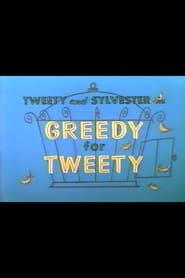 Best Animation Movies of 1957 : Greedy for Tweety