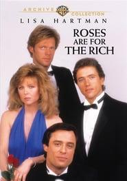 Best Tv Movie Movies of 1987 : Roses Are for the Rich