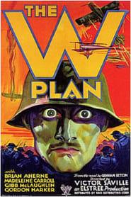 Best Action Movies of 1930 : The W Plan