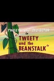 Best Animation Movies of 1957 : Tweety and the Beanstalk