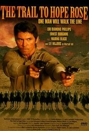 Best Western Movies of 2004 : The Trail to Hope Rose