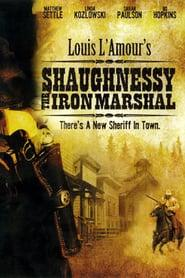Best Western Movies of 1996 : Shaughnessy: The Iron Marshal