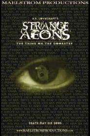 Best Horror Movies of 2005 : Strange Aeons: The Thing on the Doorstep