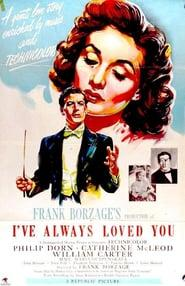 Best Romance Movies of 1946 : I've Always Loved You