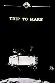 Best Science Fiction Movies of 1924 : Trip to Mars