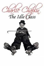 Best Comedy Movies of 1921 : The Idle Class