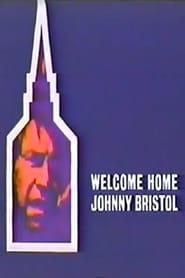 Best Tv Movie Movies of 1972 : Welcome Home, Johnny Bristol