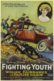 Best Action Movies of 1925 : Fighting Youth