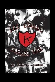 Best Music Movies of 2000 : The Shield Around the K