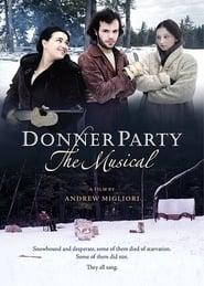 Best History Movies of 2013 : Donner Party: The Musical