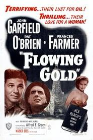 Best Adventure Movies of 1940 : Flowing Gold