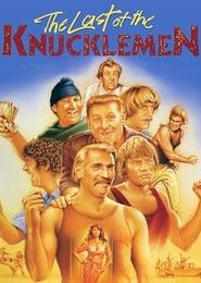 Best Drama Movies of 1979 : The Last of the Knucklemen