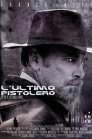 Best Western Movies of 2002 : The Last Gunfighter