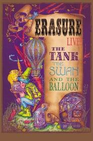 Best Music Movies of 2005 : Erasure Live! The Tank, the Swan, and the Balloon