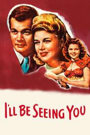 Best Family Movies of 1944 : I'll Be Seeing You