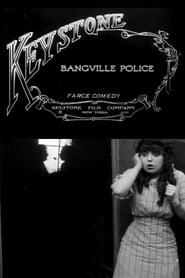 Best Action Movies of 1913 : Bangville Police