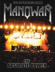 Best Music Movies of 2005 : Manowar: The Absolute Power - The Day the Earth Shook