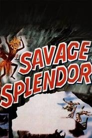 Best Documentary Movies of 1949 : Savage Splendor