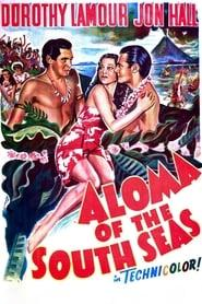 Best Adventure Movies of 1941 : Aloma of the South Seas