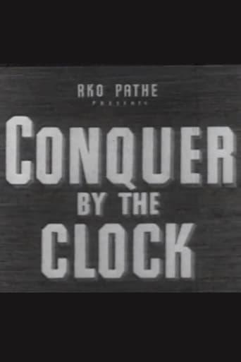 Best Documentary Movies of 1942 : RKO Victory Special No. 34-201: Conquer by the Clock