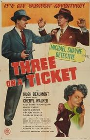 Best Mystery Movies of 1947 : Three on a Ticket