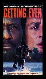 Best Adventure Movies of 1988 : Getting Even