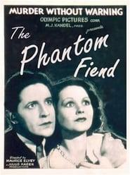 Best Action Movies of 1932 : The Phantom Fiend