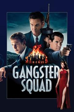 Best Thriller Movies of 2013 : Gangster Squad