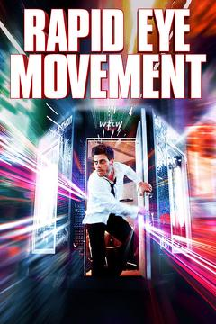 Best Thriller Movies of This Year: Rapid Eye Movement