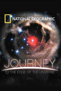 Best Documentary Movies of 2008 : National Geographic: Journey to the Edge of the Universe