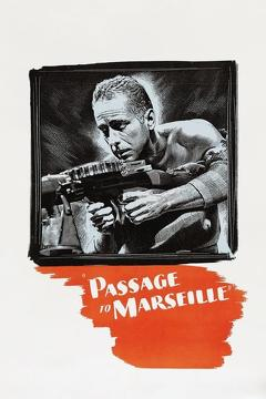 Best History Movies of 1944 : Passage to Marseille