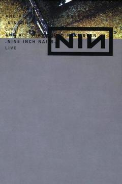 Best Music Movies of 2002 : Nine Inch Nails: And All That Could Have Been