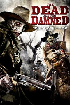 Best Western Movies of 2011 : The Dead and the Damned