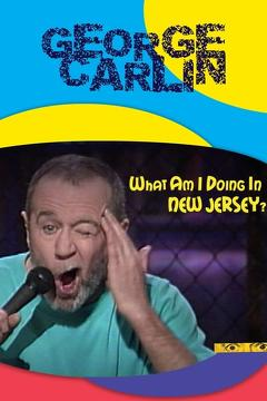 Best Documentary Movies of 1988 : George Carlin: What Am I Doing in New Jersey?