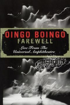 Best Music Movies of 1996 : Oingo Boingo: Farewell (Live from the Universal Amphitheatre)