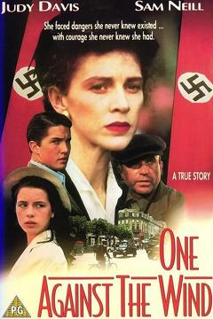 Best History Movies of 1991 : One Against the Wind
