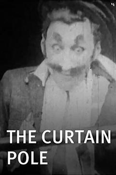Best Comedy Movies of 1909 : The Curtain Pole
