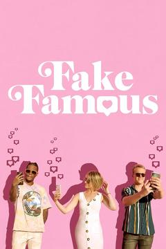 Best Documentary Movies of This Year: Fake Famous