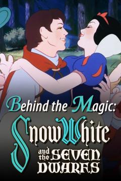 Best History Movies of 2015 : Behind the Magic: Snow White and the Seven Dwarfs