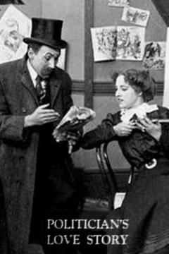 Best Comedy Movies of 1909 : The Politician's Love Story