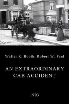 Best Movies of 1903 : An Extraordinary Cab Accident
